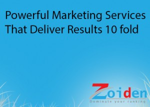 Powerful Marketing Services That Deliver Results 10 fold