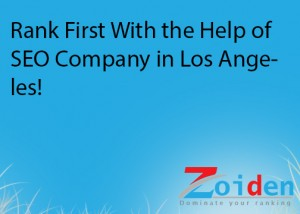 Rank First With the Help of SEO Company in Los Angeles